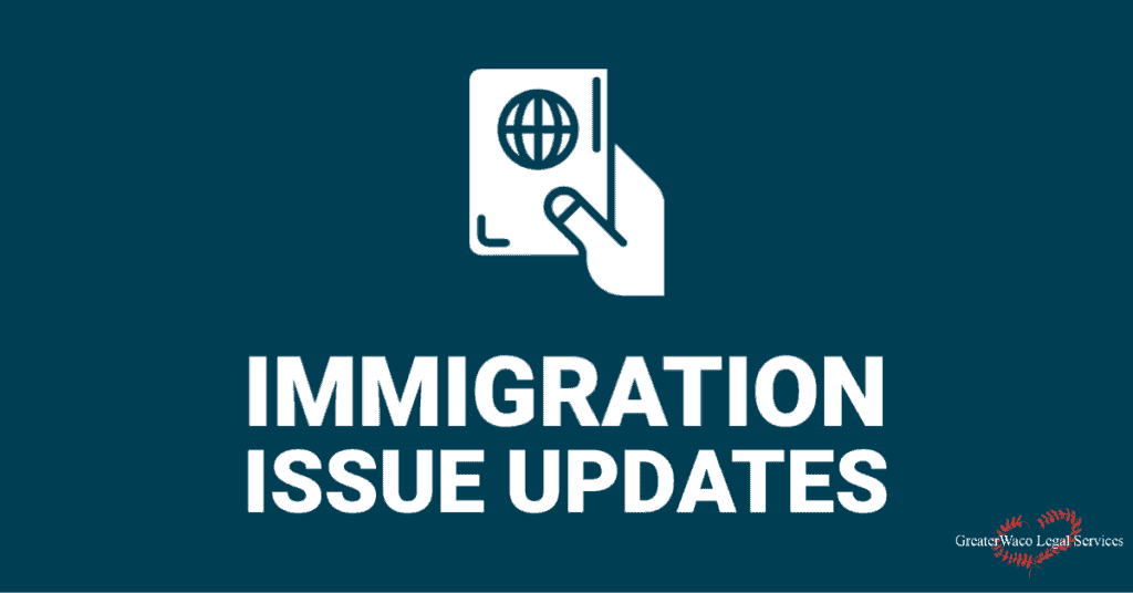 Immigration-Updates-Coronavirus-Greater-Waco-Legal-Services